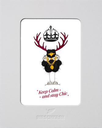Keep Calm and stay Chic
