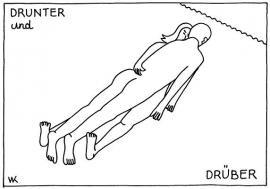 DRUNTER und DRÜBER
